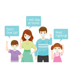 Family with texts keep fighting stay at home vector