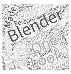 How To Buy A Blender Word Cloud Concept vector image
