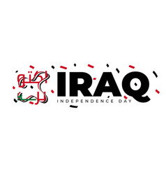 Typography of iraq independence day with arabic vector