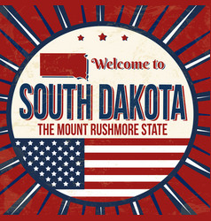 welcome to south dakota vintage grunge poster vector image