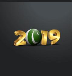2019 golden typography with pakistan flag happy vector