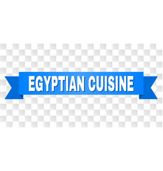 Blue tape with egyptian cuisine text vector