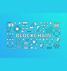 Creative banner made with block-chain line icons vector