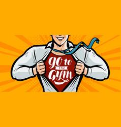 go to gym inspirational motivational vector image