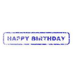happy birthday rubber stamp vector image