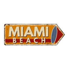 Miami beach vintage rusty metal sign vector