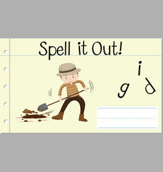 Spell it out dig vector