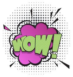 Wow comic speech bubble in pop art style vector