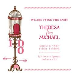 Wedding Vintage Invitation Card - Bird Cage Theme vector image vector image