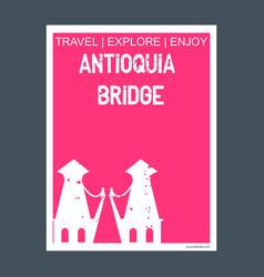 Antioquia bridge envigado colombia monument vector