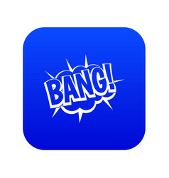bang speech bubble explosion icon digital blue vector image