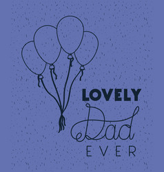 happy fathers day card with balloons air vector image