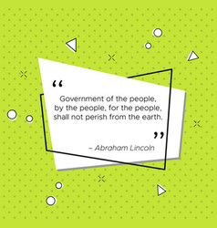 Quote of abraham lincoln about government vector