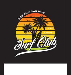 Surf slub stylish graphic t-shirt design vector