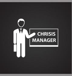 crisis manager on black background vector image
