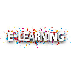 E-learning banner with colorful confetti vector