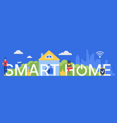 smart home word cartoon flat vector image