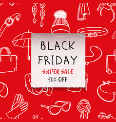 black friday square banner fashion accessories in vector image