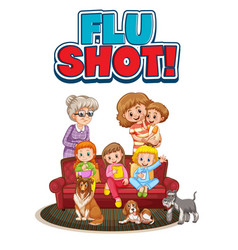 family member with flu shot sign vector image