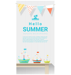 hello summer background with colorful paper ship vector image
