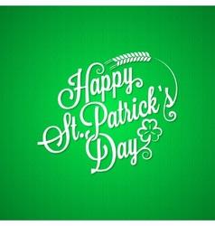 patrick day vintage lettering background vector image