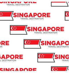 Traveling and tourism singapore national flag vector