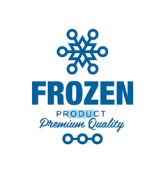Frozen product premium quality label for freezing vector
