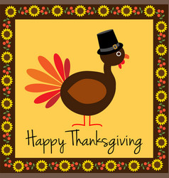 Happy thanksgiving turkey with sunflower border vector