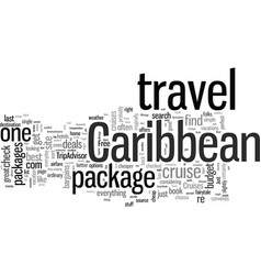 How to find the best caribbean travel package vector