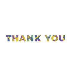 Thank you concept retro colorful word art vector