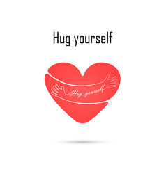 hug yourself logolove yourself logolove and vector image vector image