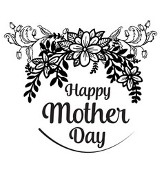 mother day gretting design flower vector image