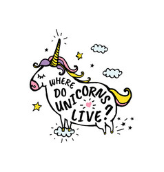 where do unicorns live cartoon sketch vector image