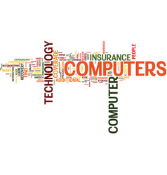 Are your computers and technology covered text vector