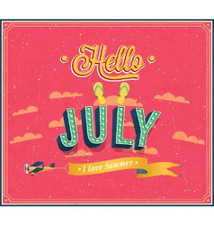 Hello july typographic design vector image vector image