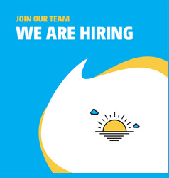 join our team busienss company sunset we are vector image