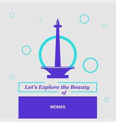 Lets explore the beauty of monas jakarta vector