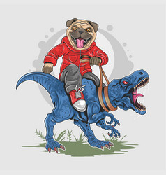 Pug dog puppy cute riding t-rex dinosaur artwork vector