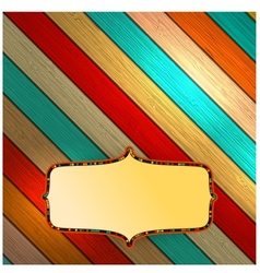 Colorful wooden with copyspace EPS10 vector image vector image