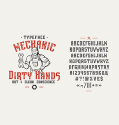 font mechanic dirty hands vintage design vector image