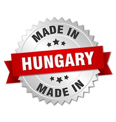made in Hungary silver badge with red ribbon vector image