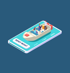 rent a boat mobile app isometric concept vector image