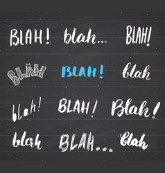 blah blah words hand written set on chalkboard vector image