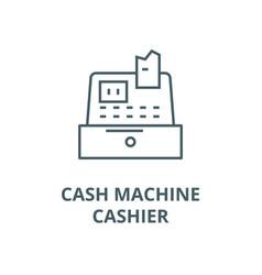 cash machinecashiercash register line icon vector image