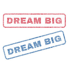 Dream big textile stamps vector