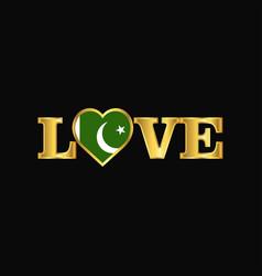 Golden love typography pakistan flag design vector