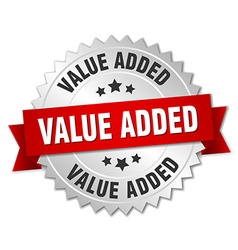 Value added 3d silver badge with red ribbon vector