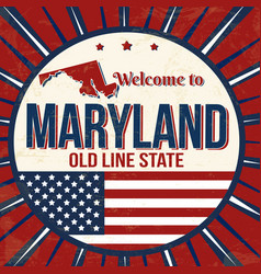 Welcome to maryland vintage grunge poster vector