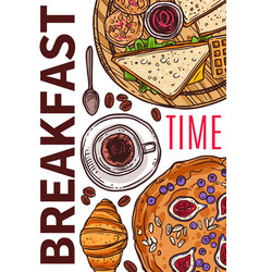 breakfast time hand drawn poster vector image