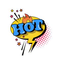 Comic speech chat bubble pop art style hot vector